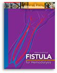 What You Need to Know to Keep Your Fistula Healthy